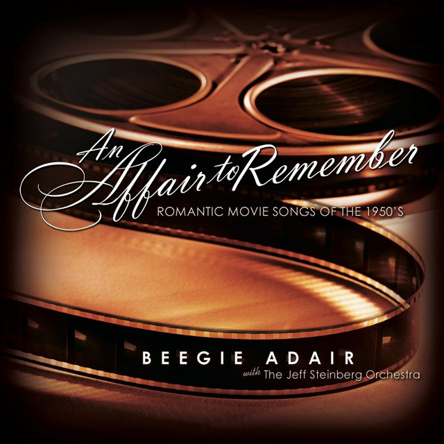An Affair to Remember: Romantic Movie Songs of the 1950's