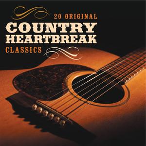Country Heartbreak - 20 Original Classics