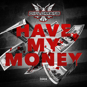 Have My Money - Single