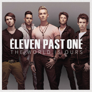 The World Is Ours - Eleven Past One