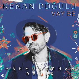 Vay Be (Mahmut Orhan Remix) Albümü