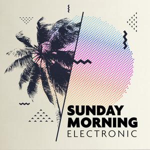 Sunday Morning Electronic