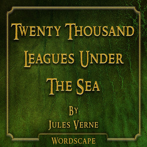 Twenty Thousand Leagues Under the Sea (By Jules Verne) Audiobook