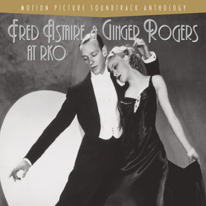 Fred Astaire And Ginger Rogers At RKO album