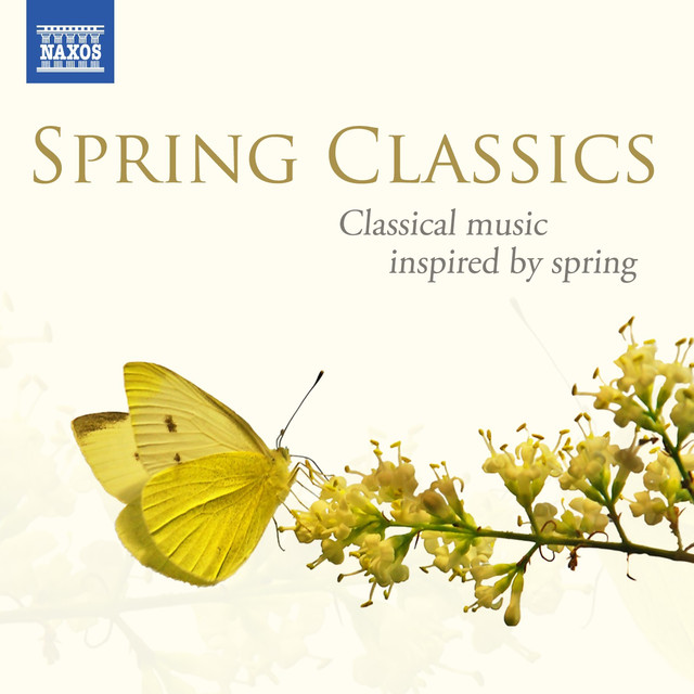 Spring Classics: Classical music inspired by spring