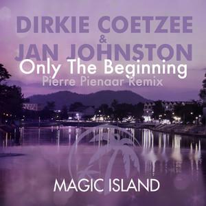 Only the Beginning (Pierre Pienaar Remix)