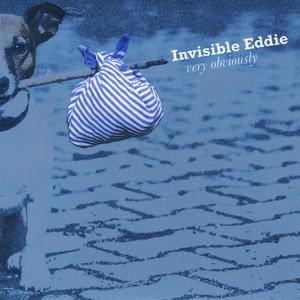 Invisible Eddie