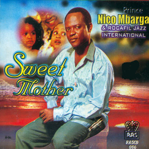 Prince Nico Mbarga, Rocafill Jazz International Sweet Mother cover