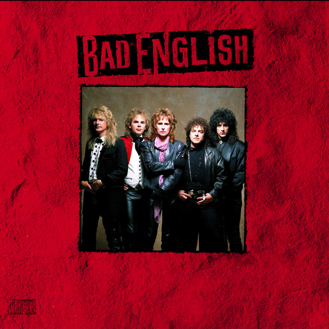 Bad English - When I See You Smile (Chords)