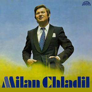 Milan Chladil - Milan Chladil (pův.LP+bonusy)