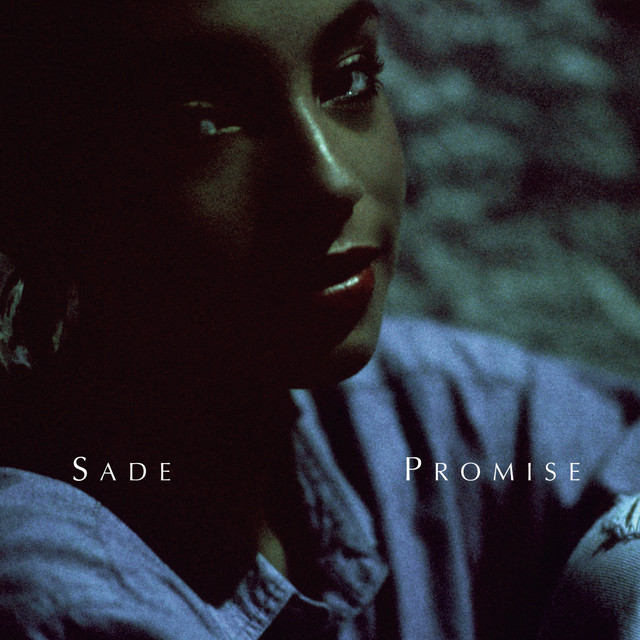 Never As Good As The First Time A Song By Sade On Spotify