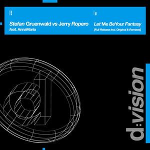 Let Me Be Your Fantasy (Stefan Gruenwald Vs Jerry Ropero) album