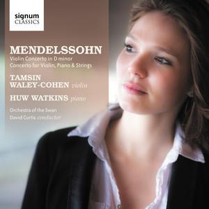 Mendelssohn: Violin Concerto in D Minor, Concerto for Violin, Piano & String Orchestra in D Minor album