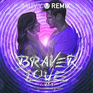 Braver Love (Muvy Remix)