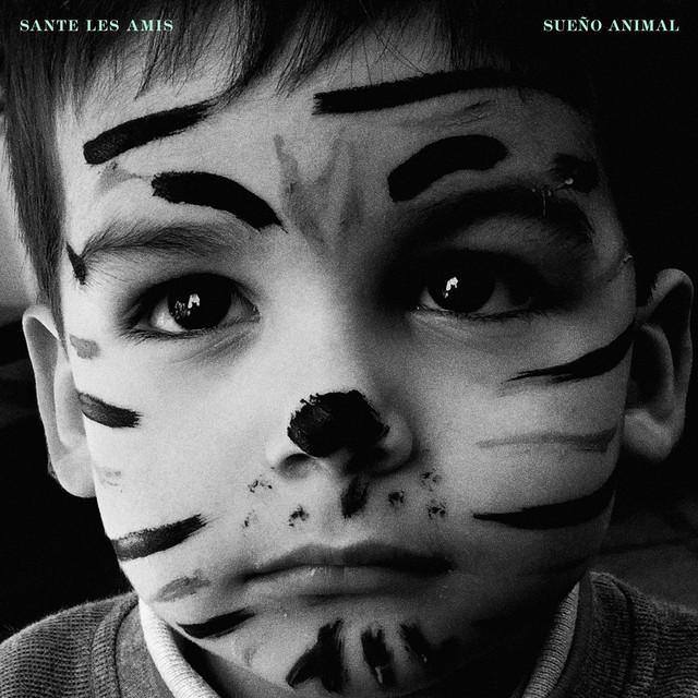 Album cover for Sueño Animal by Sante Les Amis