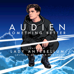 Something Better (Alyson Calagna Extended Mix)