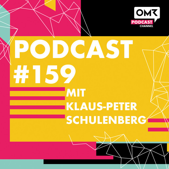 OMR Podcast #159 mit CTS Eventim-Chef Klaus-Peter Schulenberg