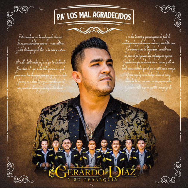 Album cover for Pa' los Mal Agradecidos by GERARDO DIAZ Y SU GERARQUIA