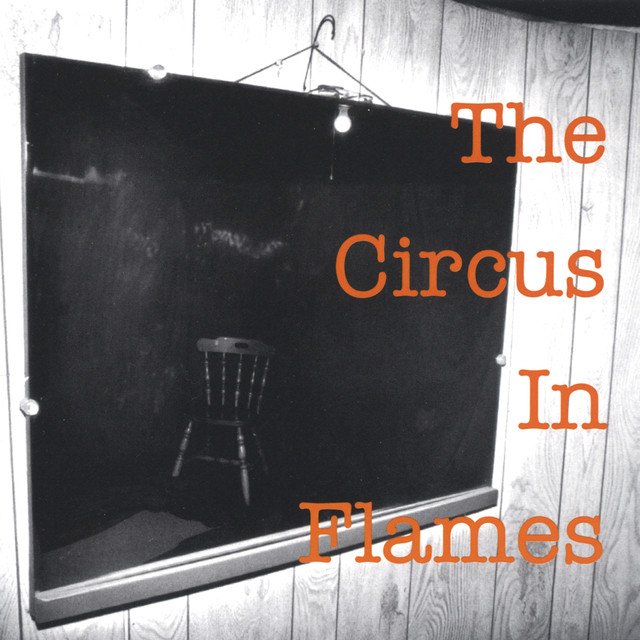 The Circus in Flames
