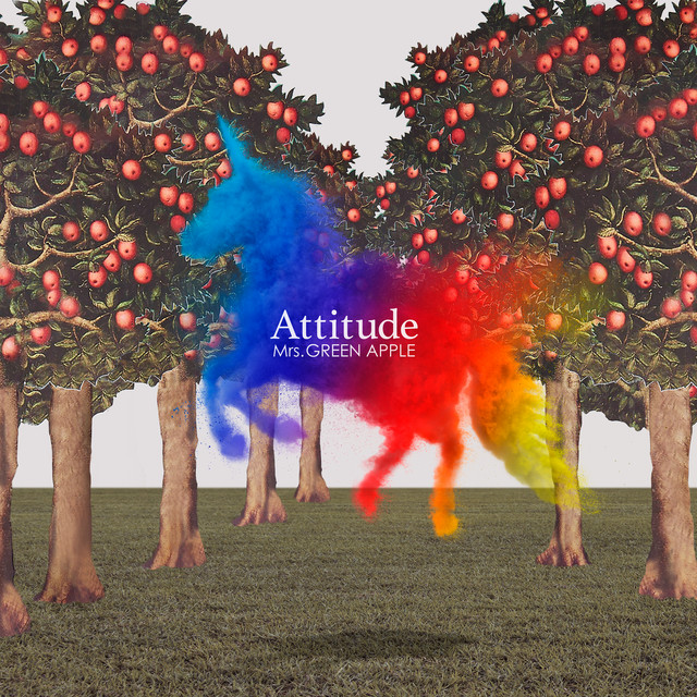 Album cover for Attitude by Mrs. GREEN APPLE