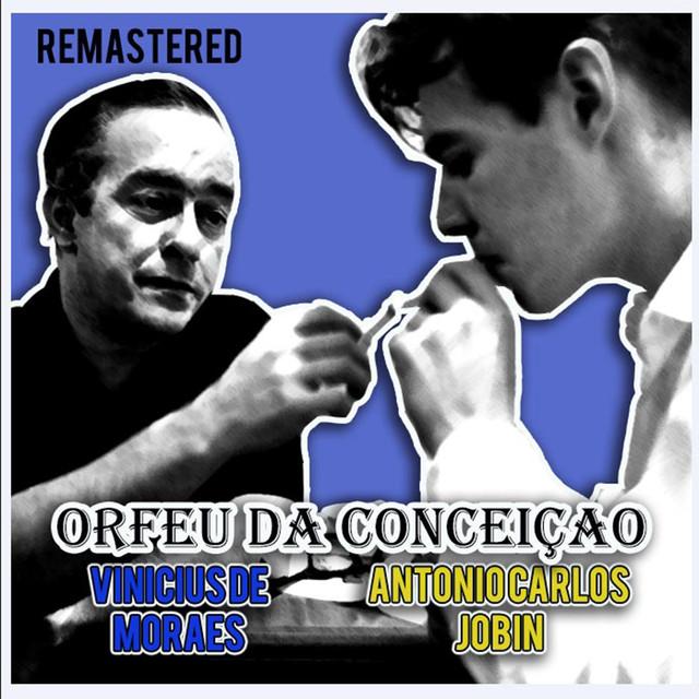 Orfeu da Conceiçao (Remastered)