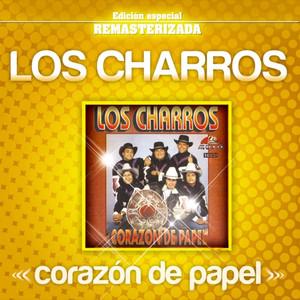 corazon de papel - Los Charros