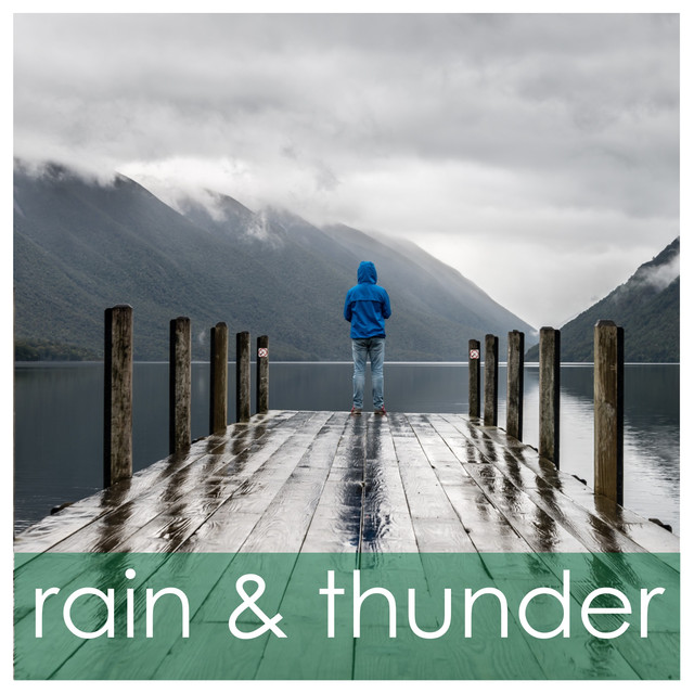 Downpour, a song by Sounds Of Rain & Thunder Storms