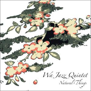 Wa Jazz Quintet