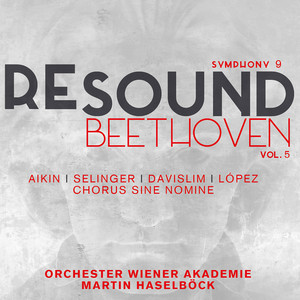Beethoven: Symphony No. 9 in D Minor, Op. 125 (Resound Collection, Vol. 5) Albümü