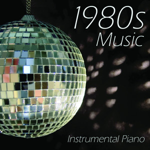 1980s Music - Instrumental Piano - Themes