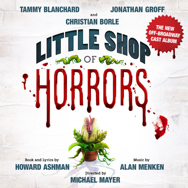 Album cover for Little Shop of Horrors (The New Off-Broadway Cast Album) by Howard Ashman, Alan Menken