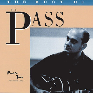 The Best of Joe Pass- The Pacific Jazz Years album