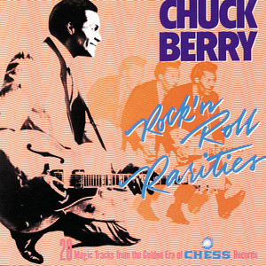 Rock 'N' Roll Rarities - Chuck Berry