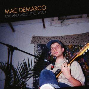 Live & Acoustic Vol. 1 - Mac DeMarco