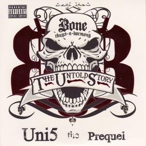 The Untold Story - Uni5 the Prequel album