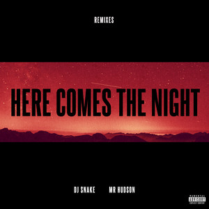 Here Comes The Night (Remixes) Albümü