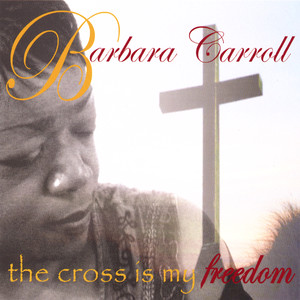 The Cross Is My Freedom album