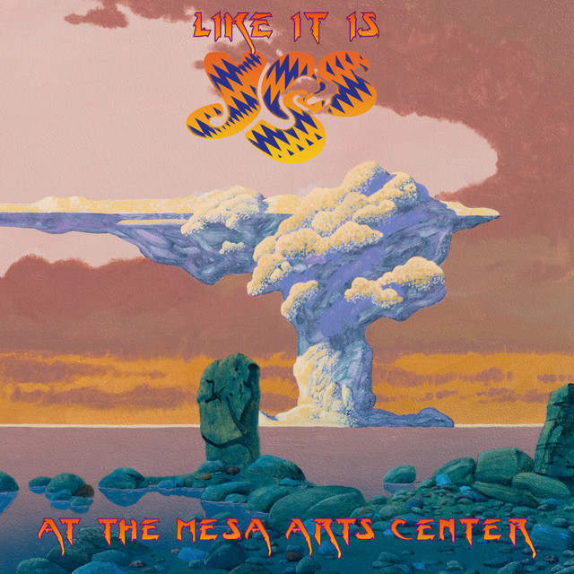 Like It Is - Yes at the Mesa Arts Center Albumcover