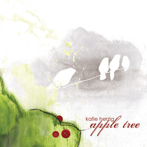 Apple Tree - Katie Herzig
