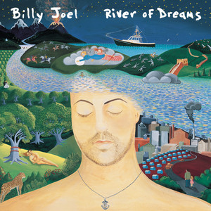 River Of Dreams - Billy Joel
