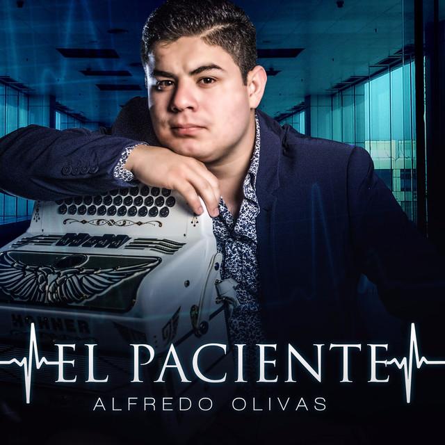 El Paciente, a song by Alfredo Olivas on Spotify
