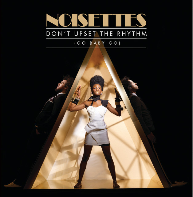 Noisettes Don't Upset The Rhythm album cover