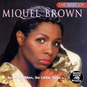 The Best of Miquel Brown album