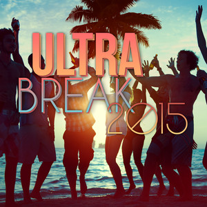 Ultra Break 2015 album