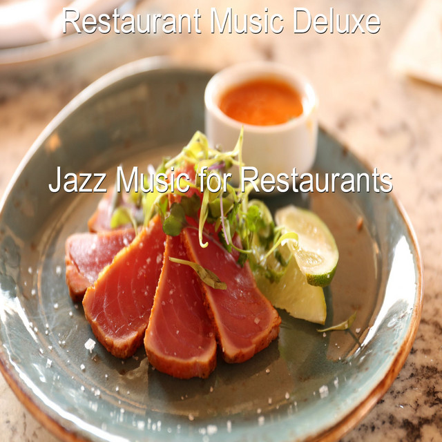Play Later New Release Jazz Music For Restaurants By
