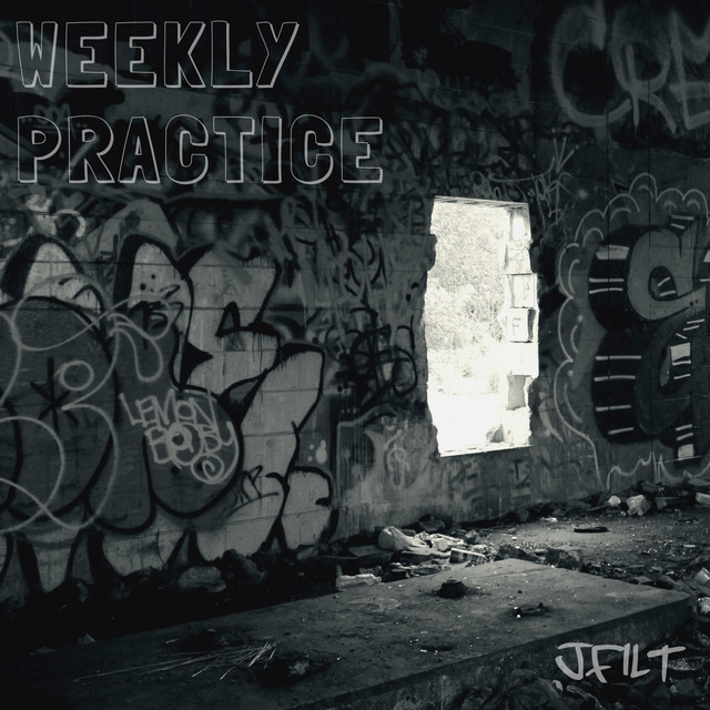 Album cover for Weekly Practice by JFilt