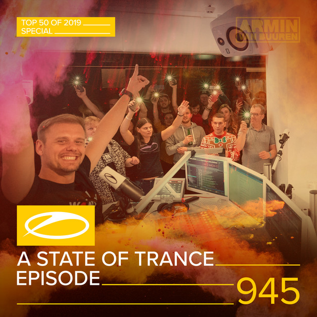ASOT 945 - A State Of Trance Episode 945 (Top 50 Of 2019 Special)