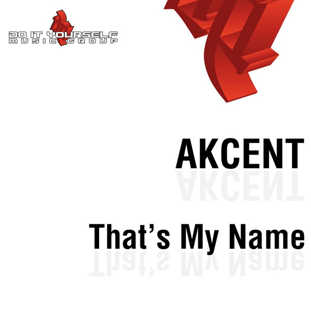 That's My Name - Radio Edit, a song by Akcent on Spotify