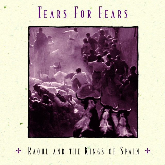 Raoul and the Kings of Spain cover