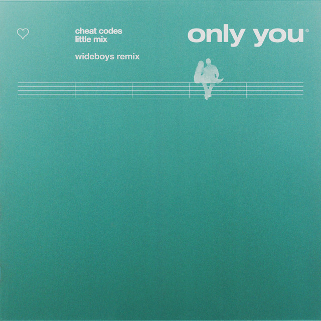 Only You (with Cheat Codes) [Wideboys Remix]